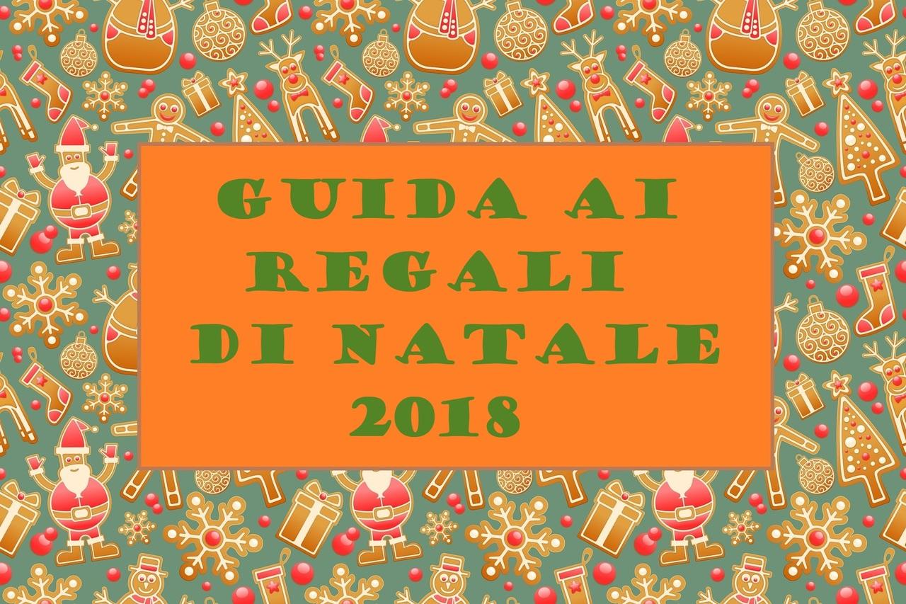 Guida Ai Regali Di Natale.Guida Ai Regali Di Natale 2018